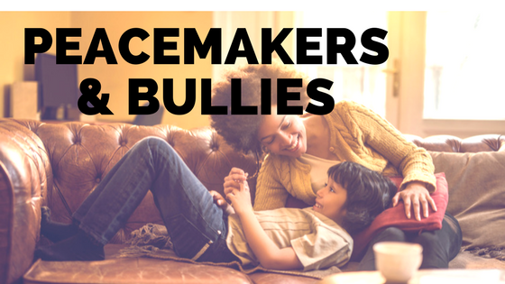 Peacemakers and Bullies