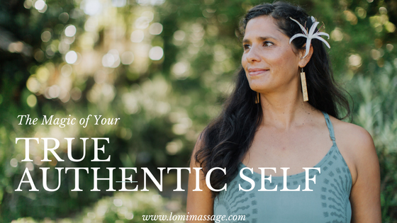 The Magic of Your True, Authentic Self
